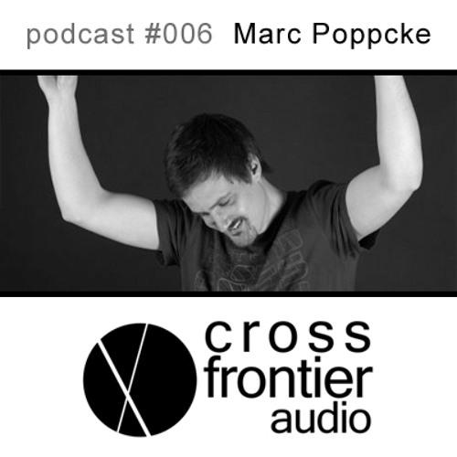 Marc Poppcke - Crossfrontier Audio Podcast 006 (Summer Special)