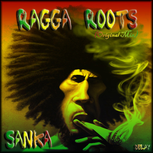 "Sanka - Ragga Roots (Original) ""SOON Free Download"""