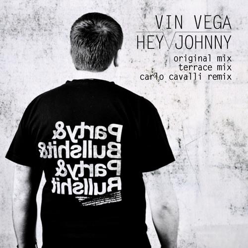 Vin Vega - Hey Johnny (Terrace Mix) LOTUS FLOWERS (Snippet)