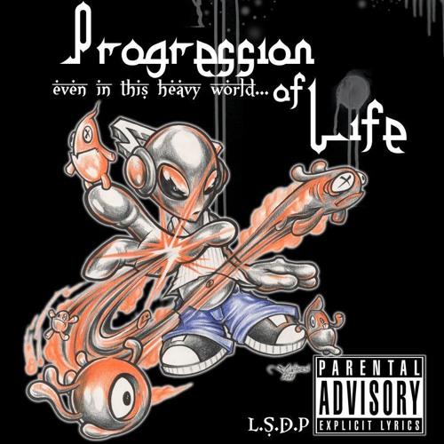 "Progression of Life ""Rough Mix"""