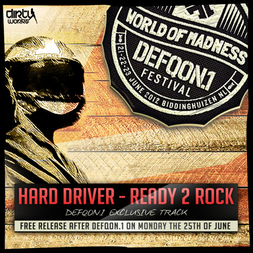 Hard Driver - Ready 2 Rock (Defqon.1)