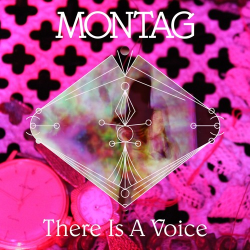 Montag - There Is A Voice