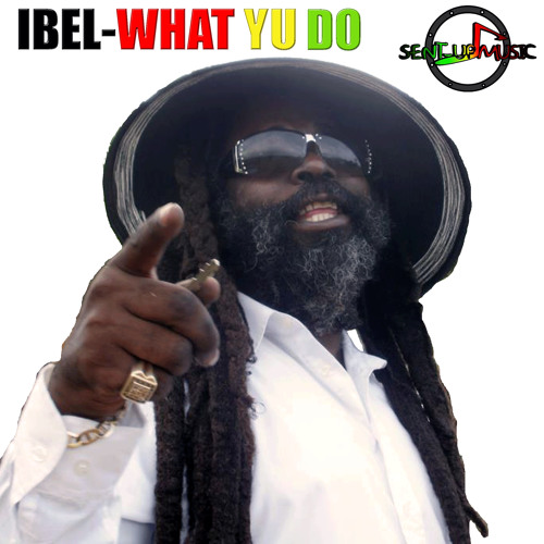 Ibel-What yu do