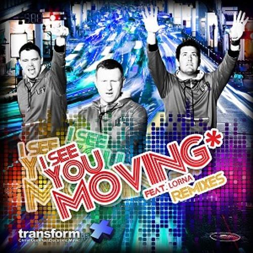 Transform DJ's - I See You Moving (DJ Epiphany Remix)