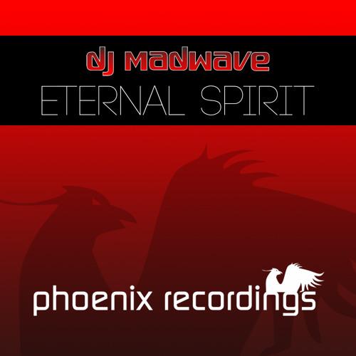 DJ Madwave - Eternal Spirit (Madwave's Parade Radio Mix)