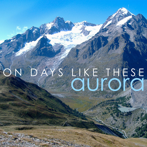 Aurora Colson - On Days Like These - FREE DOWNLOAD