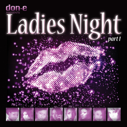 Don E Presents Ladies Night Part One.....Sampler