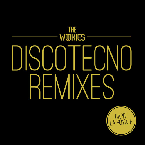 The Wookies - Discotecno (Capri Remix)