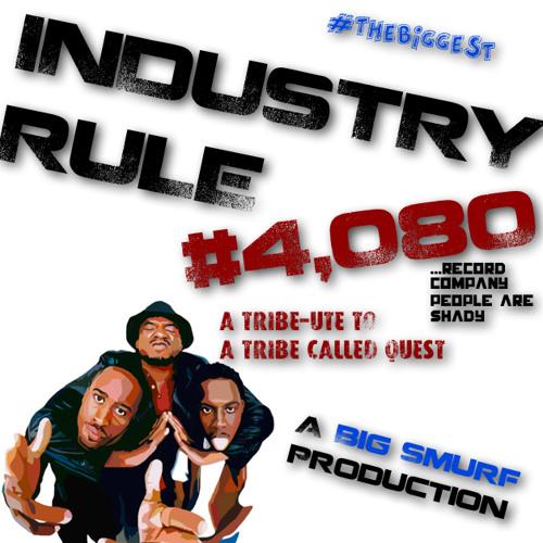 Industry Rule #4,080 | Big Smurf *FREE DOWNLOAD*