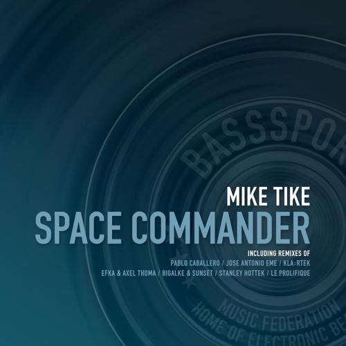 Mike Tike - Space Commander (kla:rtek Remix)