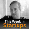 News Panel with Keith Richman and Paige Craig on This Week in Startups #207