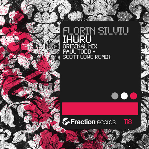 Florin Silviu - Ihuru (Original Mix) [Fraction Records] OUT NOW!