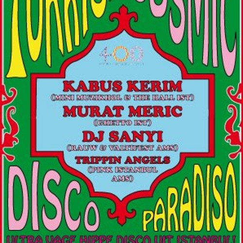 Turkish Cosmic Disco - Paradiso Amsterdam