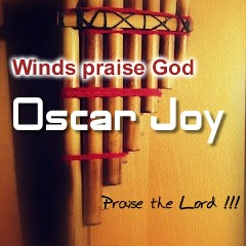 Winds Praise God - Oscar Joy (Original Mix)
