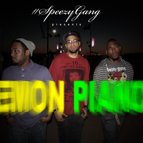 #SpeezyGang - Lemon Pianos