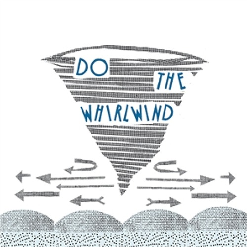 Do The Whirlwind (Haima's Mix)