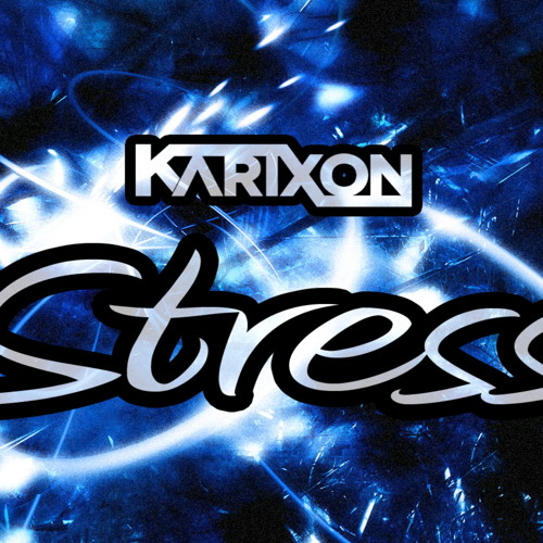 Karixon - Stress (Original Mix)