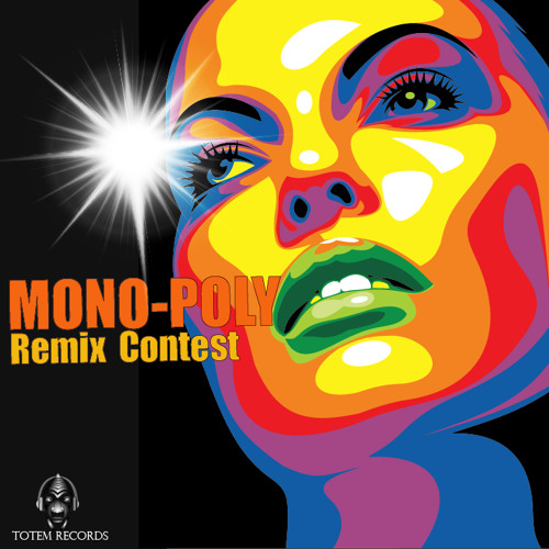 Mono-Poly - The Mexican Wrestler (Original mix) [Totem Records]*Remix contest*
