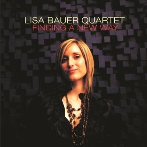Finding A New Way (Lisa Bauer)
