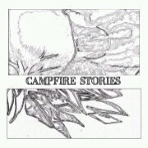 Campfire Stories - Bustles In Hedgerows