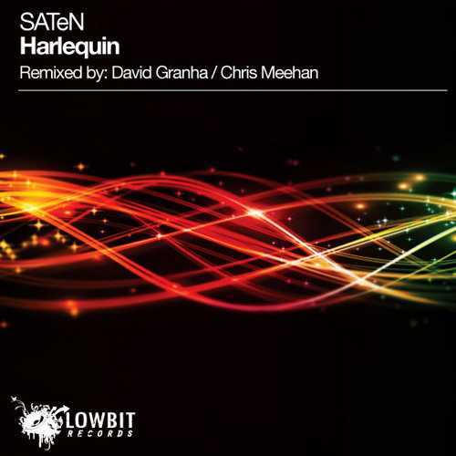 SATeN - Harlequin (David Granha Remix) [Preview] [LowBit Records]