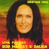 Love paroles (Dalida vs Bob Marley) DRA'man Mashup