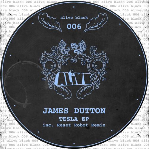 James Dutton - Tesla (Reset Robot Remix) [ALiVE Black]