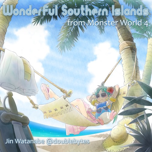 """Wonderful Southern Islands"" from Monster World 4"