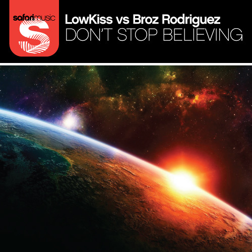 Dont Stop Believing - LOWKISS and Broz Rodriguez !!!PEAKED @ NUMBER 5 ON THE ARIA CLUB CHART !!!