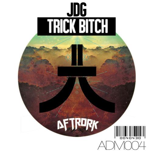 JDG - Trick Bitch (Original Mix) [AFTRDRK Music] OUT NOW! #59 Beatport Electro House Chart!