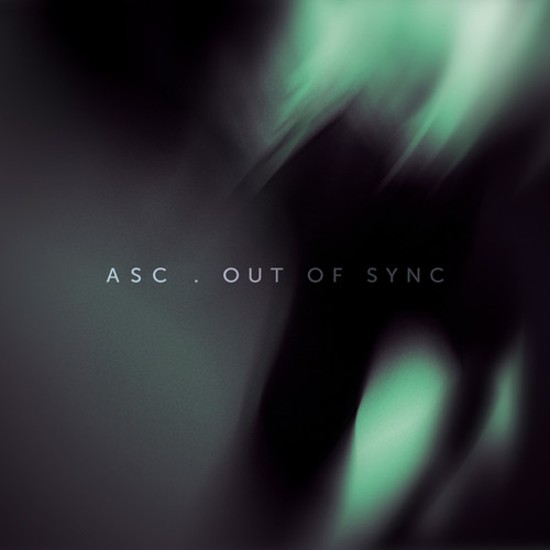 ASC 'Prometheus' // Out Of Sync / Out Now
