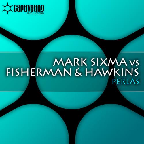 Mark Sixma vs Fisherman & Hawkins - Perlas (Preview)
