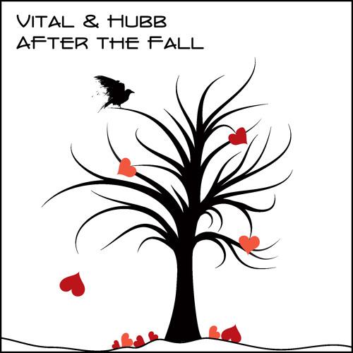 Vital & Hubb - After The Fall (Inquiri Lifted Mix)