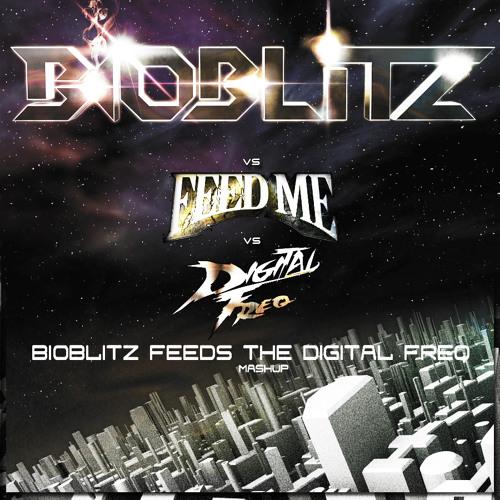 BioBlitZ Feeds The Digital Freq [Free Mashup] - Read description for DL link !