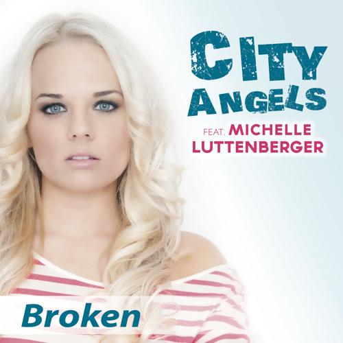 City Angels feat. Michelle Luttenberger - Broken (Candle Light Version)