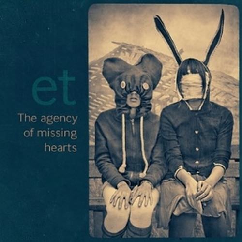 Et_  - Kopeika (from the Album -The agency of missing hearts by Et_)