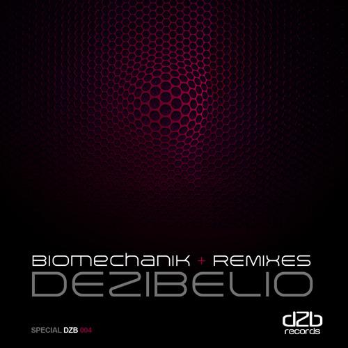 Dezibelio - Biomechanic ( Paul Blauth Remix ) Soon on dZb Records