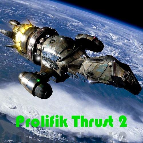 Prolifik_thrust_drive_mix_2 @Part_2_2012