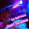 ENJOY THE DREAM - DJ RAFFALLI