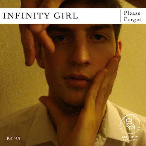Infinity Girl - Please Forget