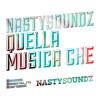 Nasty soundz - Quella musica che