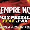 Max Pezzali & J Ax - Sempre Noi (Andrea Argon Remix) - [Vers.1.0]