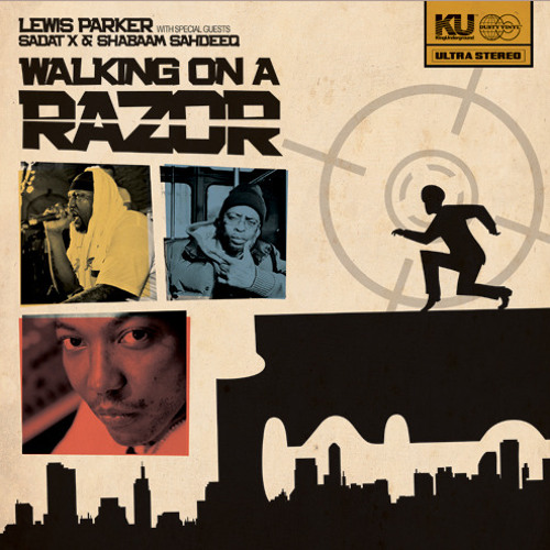 Lewis Parker - Walking On A RAZOR pt2 feat Sadat X & Shabaam sahdeeq (sliced bass remix)