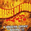 [Download] Brasas do forró MP3