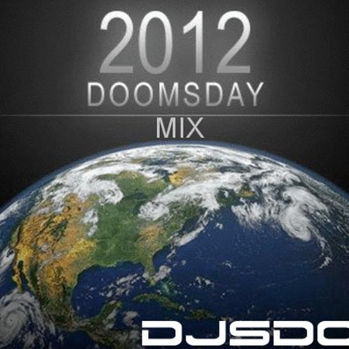 DoomsDay Mix- DjSDOUG!