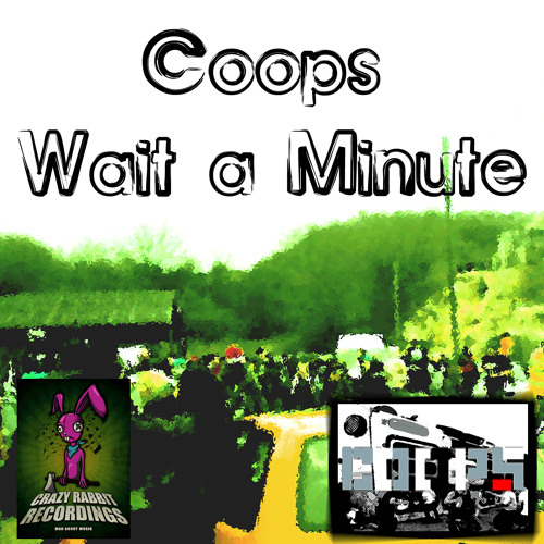 Coops - Wait a Minute