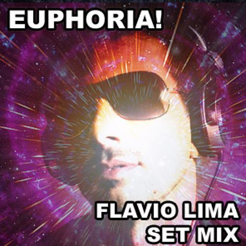 Euphoria - Flavio Lima Set Mix