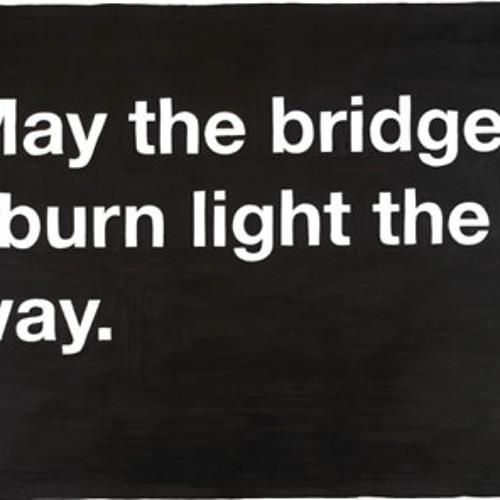 Binary Forge-Burnt Bridges