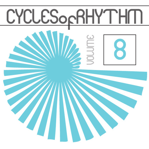 Cycles of Rhythm Vol.8