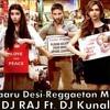 Cocktail - Daaru Desi  (Reggaeton Mix) DJ RAJ Ft. DJ Kunal